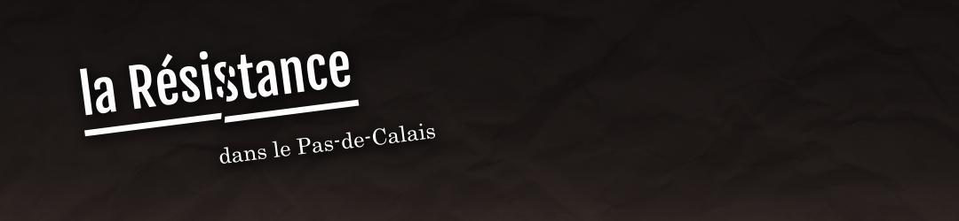Résistance en Pas-de-Calais